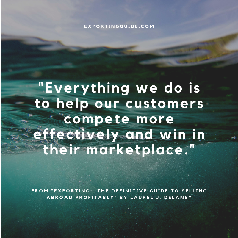 Everything we do is to help our customers compete more effectively and win in their marketplace