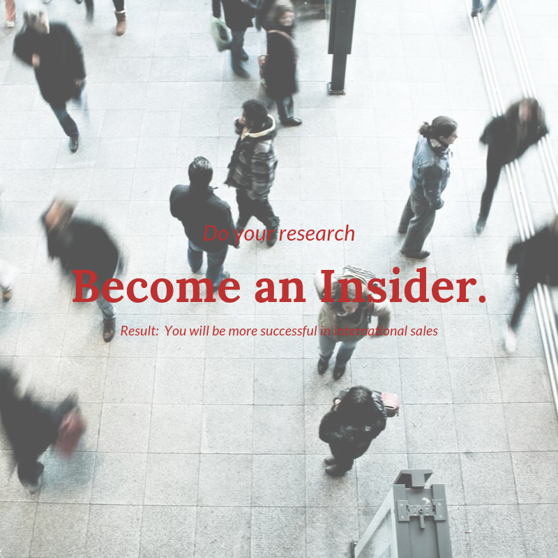 Do your research. Become an insider. Exporting Guide.